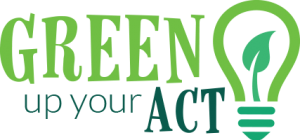 Green Up Your Act Education