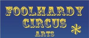 Foolhardy Circus Arts