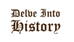 Delve Into History