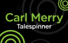 Carl Merry, Talespinner