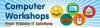 Computer Workshops